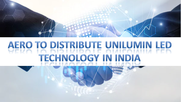 AERO to Distribute Unilumin LED Technology in India