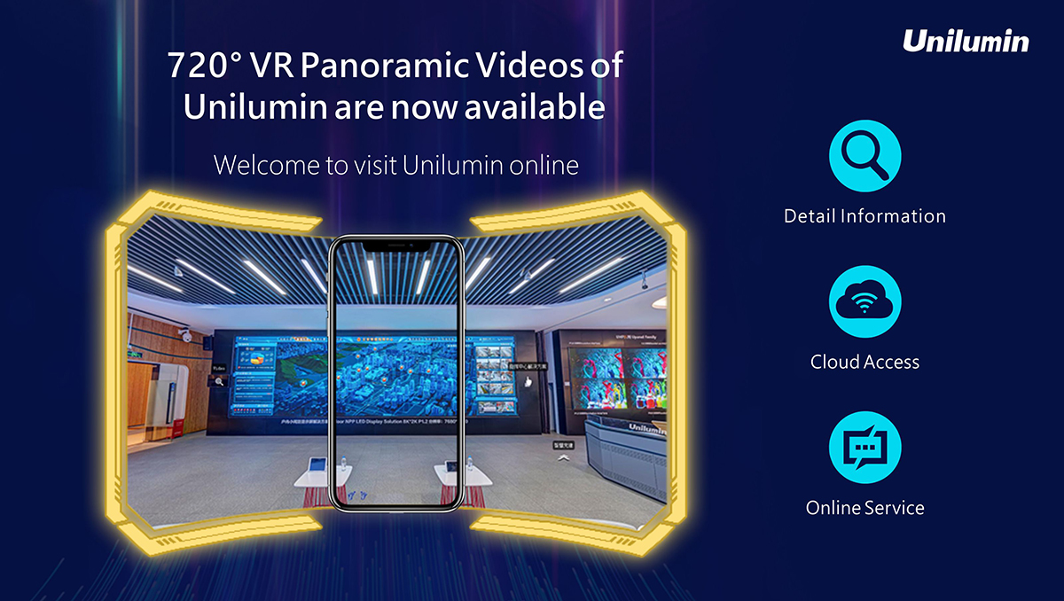 720° VR Panoramic Videos of Unilumin Group are now available!
